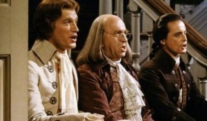 "Ken Howard as Thomas Jefferson, Howard Da Silva as Benjamin Franklin and William Daniels as John Adams in ""1776""."
